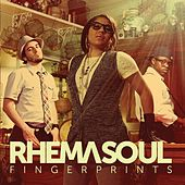 Fingerprints by Rhema Soul