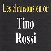 Les chansons en or by Tino Rossi