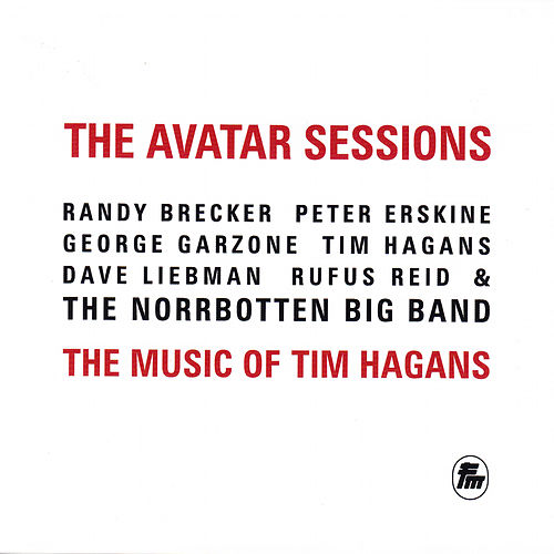 The Avatar Sessions: The Music of Tim Hagans by Various Artists