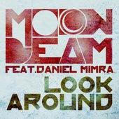 Look Around by Moonbeam