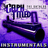 The Gatalog (Instrumentals) by Celph Titled