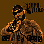 Mad As F-ck (Single) by Celph Titled