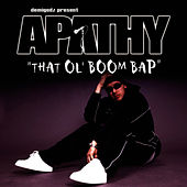 That Ol' Boom Bap / Earth Girls Are Easy (Demigodz Classic Singles) by Apathy