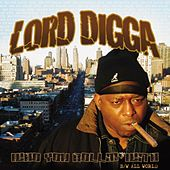 Who You Rollin' With / All World by Lord Digga