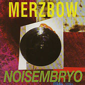 Noisembroy by Merzbow
