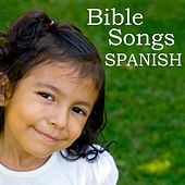 Play & Download Bible Songs - Spanish by Childrens Songs Music | Napster