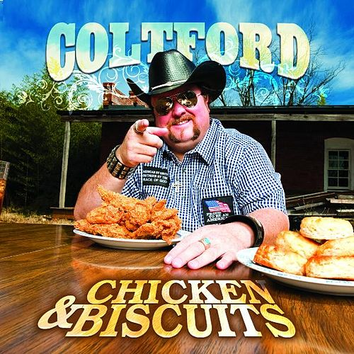 Play & Download Chicken and Biscuits by Colt Ford | Napster