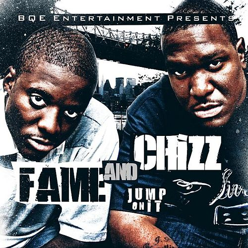 Jump On It by Fame and Chizz