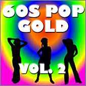 60's Pop Gold Vol. 2 by Various Artists