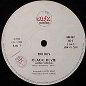 Play & Download Black Devil (1986 Italo Disco) by Trilogy | Napster