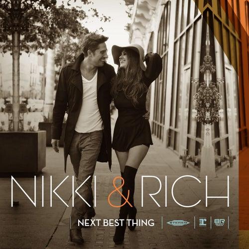 Next Best Thing by Nikki & Rich