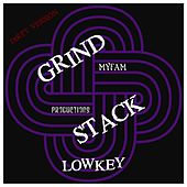Play & Download Grind Stack - Dirty Version by Lowkey | Napster