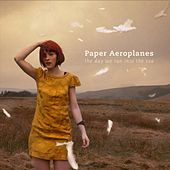 Play & Download The Day We Ran Into The Sea by Paper Aeroplanes | Napster
