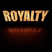 Play & Download The Royalty by Royalty | Napster
