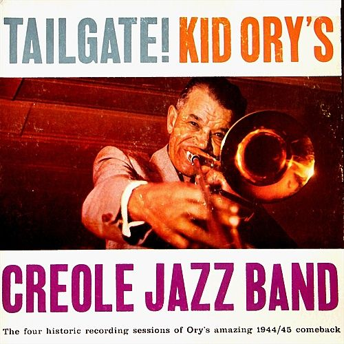 Tailgate by Kid Ory's Creole Jazz Band