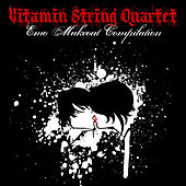 Vitamin String Quartet Emo Makeout Compilation by Vitamin String Quartet