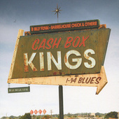 Play & Download I-94 Blues by Cash Box Kings | Napster
