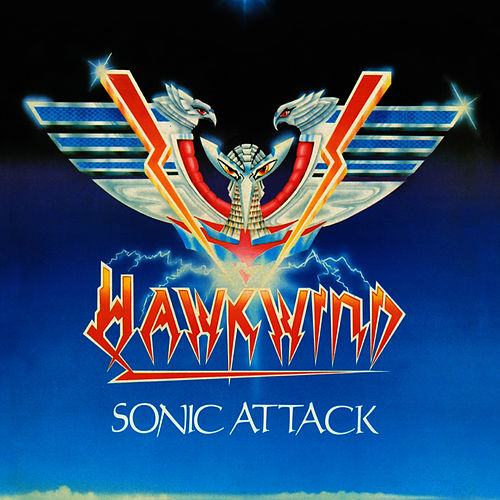 Play & Download Sonic Attack by Hawkwind | Napster