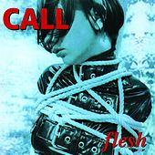 Play & Download Flesh by The Call | Napster