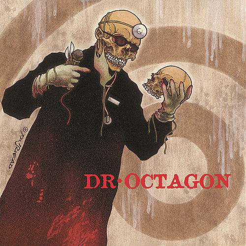 Play & Download Dr. Octagonecologyst by Dr. Octagon | Napster