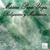 Música Para Yoga, Relajación y Meditación by Música Para Meditar y Relajarse