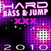 Hard Bass & Jump 2010 by Various Artists