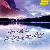 Play & Download Ich bete an die Macht der Liebe by Various Artists | Napster