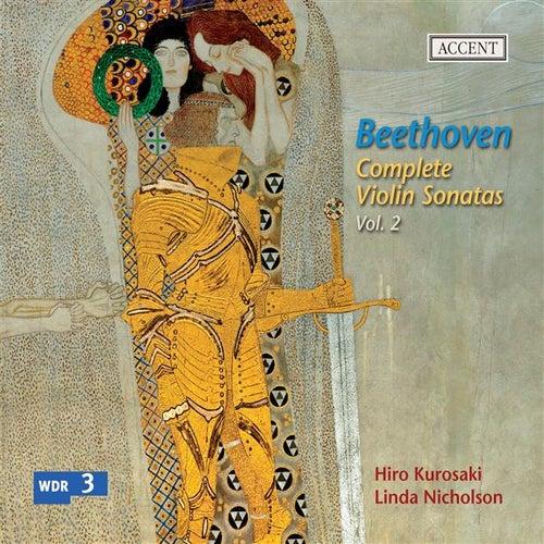 Beethoven: Complete Violin Sonatas, Vol. 2 by Linda Nicholson