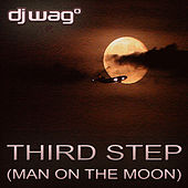 Third Step (Man On The Moon) by DJ Wag