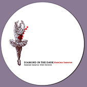 Play & Download Diamond In The Dark by Damian Lazarus | Napster