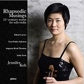 Play & Download Zorn, J.: Goetia / Carter, E.: 4 Lauds / Salonen, E.-P.: Lachen Verlernt / Thomas, A.R.: Pulsar (Rhapsodic Musings) by Jennifer Koh | Napster