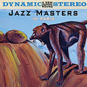 Play & Download Jazz Masters In Paris by Various Artists | Napster
