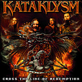 Cross The Line Of Redemption by Kataklysm