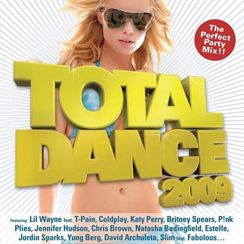 Play & Download Total Dance 2009 by Various Artists | Napster
