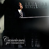 Play & Download Canciones Que Enamoran by Armando Manzanero | Napster