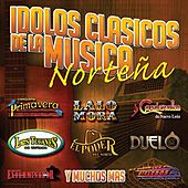 Play & Download Idolos-Clásicos De La Música Norteña by Various Artists | Napster