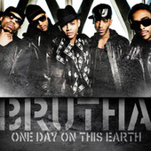 One Day On This Earth by Brutha