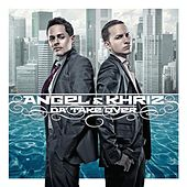 Play & Download Da' Take Over by Angel y Khriz | Napster