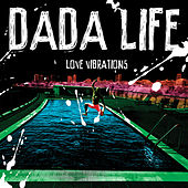 Play & Download Love Vibrations by Dada Life | Napster