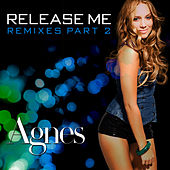 Play & Download Release Me by Agnes | Napster