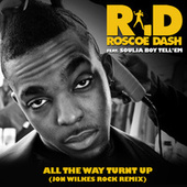 Play & Download All The Way Turnt Up (John Wilkes Rock Remix) by Roscoe Dash | Napster