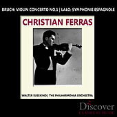 Play & Download Bruch: Violin Concerto No. 1 - Lalo: Symphonie Espagnole by Christian Ferras | Napster