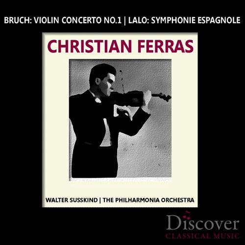 Bruch: Violin Concerto No. 1 - Lalo: Symphonie Espagnole by Christian Ferras