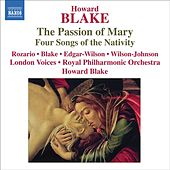 Blake: The Passion of Mary - 4 Songs of the Nativity by Richard Edgar-Wilson