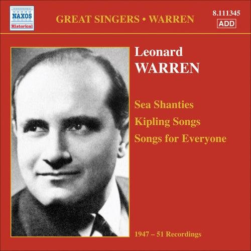 Warren, Leonard: Sea Shanties - Kipling Songs - Songs for Everyone (1947-1951) by Leonard Warren