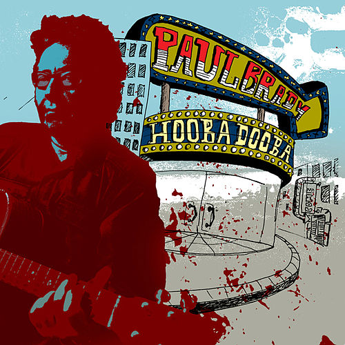 Play & Download Hooba Dooba by Paul Brady   Napster