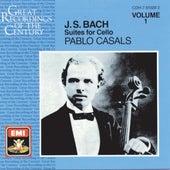 J. S. Bach: Suites for Cello, 1, 2 & 3 by Pablo Casals