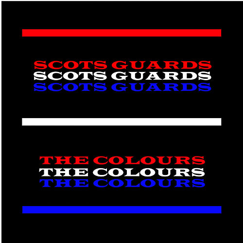 The Colours by The Scots Guards