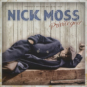 Play & Download Privileged by Nick Moss | Napster
