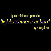 Play & Download Lights Camera Action - Single by Young Duse | Napster